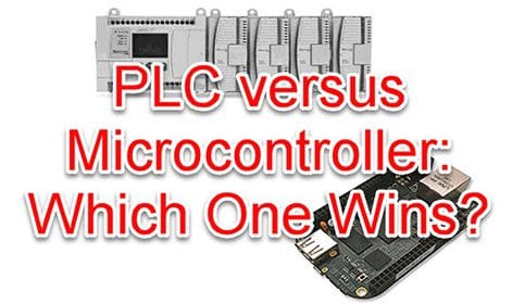 PLC versus Microcontroller - Which One Wins?