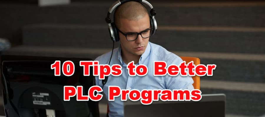 10 Tips to Better PLC Programs